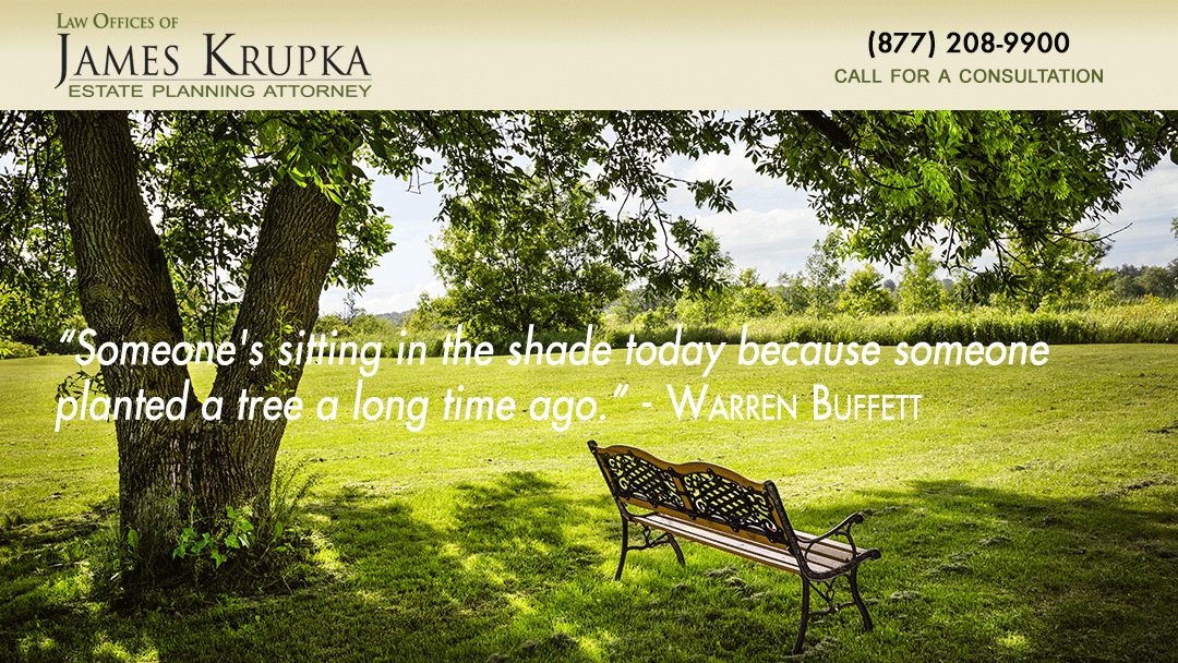 """Someone's sitting in the shade today because someone planted a tree a long time ago."" - Warren Buffett"